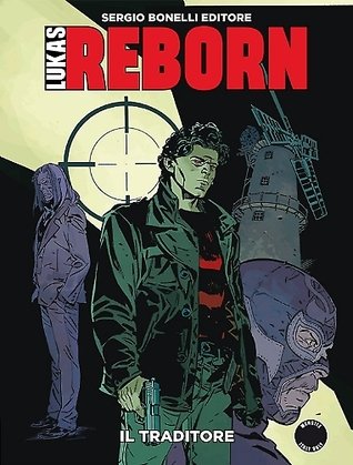 Lukas Reborn n. 5: Il traditore