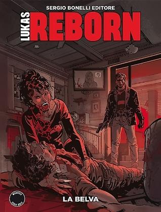 Lukas Reborn n. 4: La belva