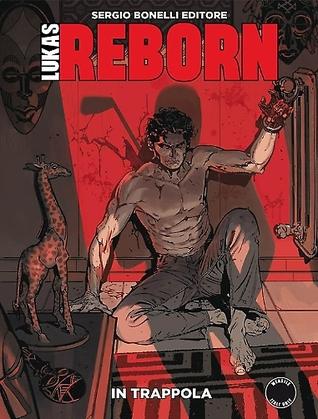 Lukas Reborn n. 3: In trappola