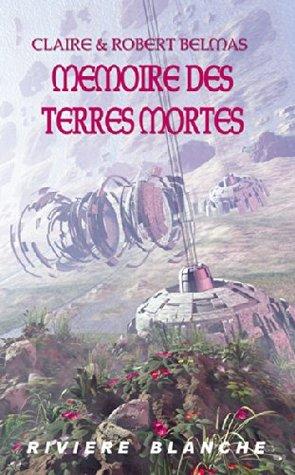 Mémoire des Terres Mortes