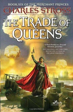 The Trade of Queens (The Merchant Princes, #6)