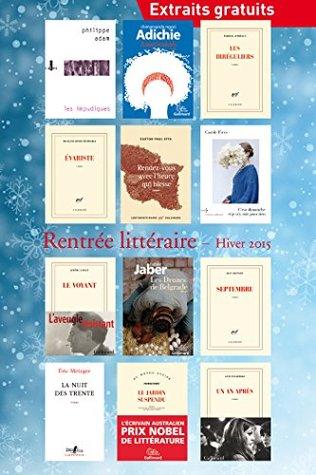 Extraits gratuits - Rentrée littéraire Gallimard Hiver 2015