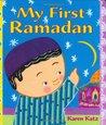 My First Ramadan by Karen Katz