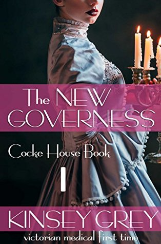 The New Governess: Victorian medical first time
