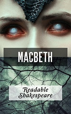 Macbeth (Translation) (Readable Shakespeare Book 1)