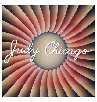 Judy Chicago by Viki D. Thompson Wylder