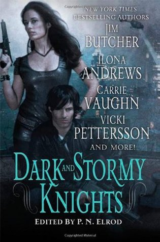 Dark and Stormy Knights (Kitty Norville; Vampire Files; Kate Daniels; Signs of the Zodiac; Dresden Files)
