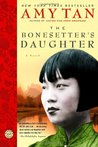 The Bonesetter's Daughter by Amy Tan