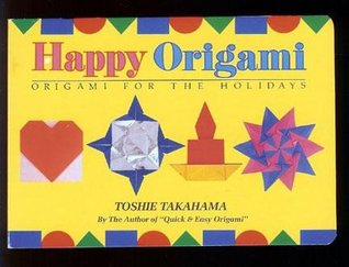 Happy Origami Origami For The Holidays
