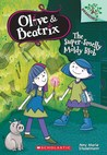 The Super-Smelly Moldy Blob (Olive & Beatrix #2)