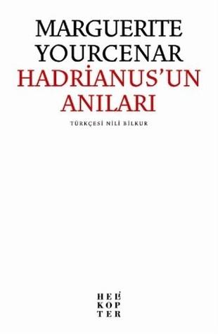 Hadrianus'un Anıları by Marguerite Yourcenar