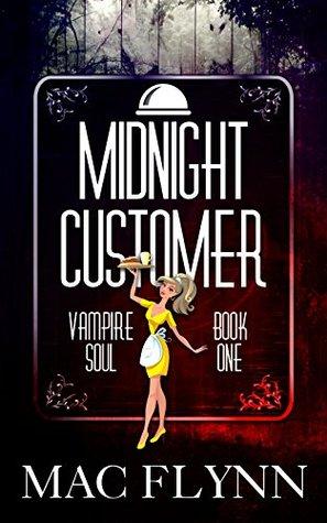 Midnight Customer (Vampire Soul, #1)