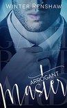 Arrogant Master by Winter Renshaw
