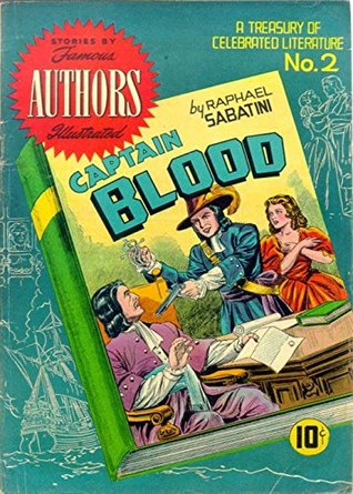 captain-blood-by-raphael-sabatini-a-treasury-of-celebrated-literature-golden-age-famous-stories-by-famous-authors-illustrated