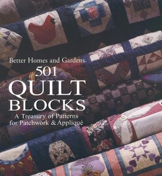 501 Quilt Blocks: A Treasury of Patterns for Patchwork  Applique