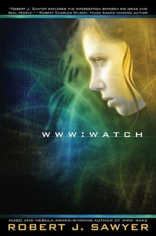 WWW: Watch (WWW, #2)