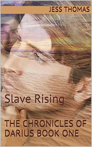 The Chronicles of Darius : Slave Rising