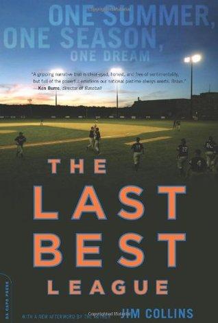 The Last Best League by Jim  Collins