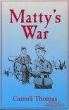 Matty's War (Matty Trescott novels Book 1)