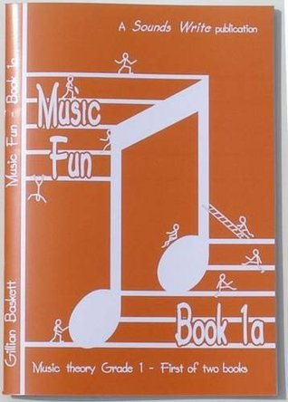 Music Fun Book 1a: First of Two Child Friendly Theory Books at ABRSM Grade 1 Level: Bk. 1A