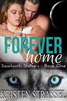 Forever Home (Sawtooth Shifters, #1)