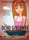 Dead Giveaway by Chloe Kendrick