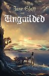 Unguilded (Mage Guild, #1)