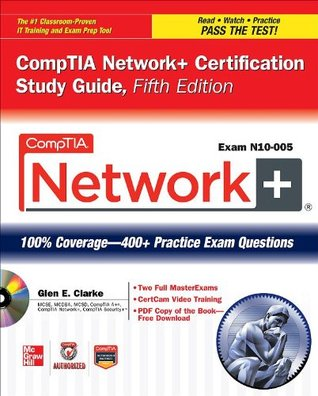 CompTIA Network+ Certification Study Guide, 5th Edition (Exam N10-005) (ENCHANCED EBOOK) (CompTIA Authorized)
