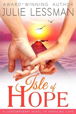 Unfailing Love(Isle of Hope  1)