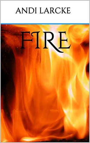 Fire (The Summoner's Series Book 1)