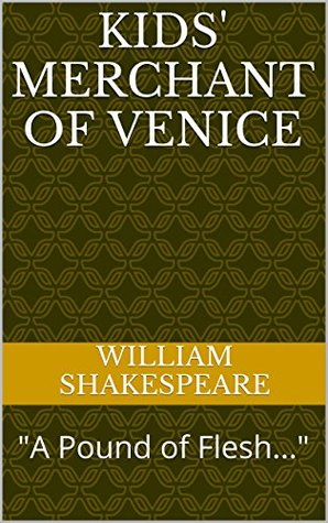"Kids' Merchant of Venice: ""A Pound of Flesh..."""