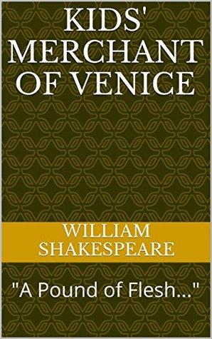 "Kids' Merchant of Venice: ""A Pound of Flesh..."""