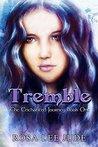 Tremble (The Enchanted Journey #1)