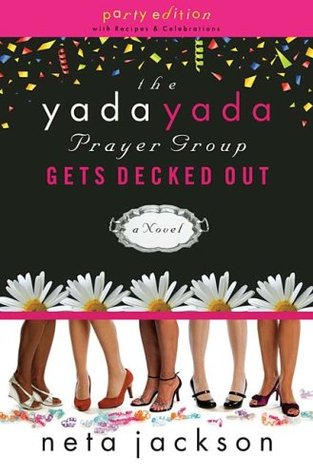 The Yada Yada Prayer Group Gets Decked Out by Neta Jackson