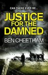 Justice for the Damned (Steel City, #3)