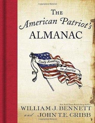 The American Patriot's Almanac by William J. Bennett