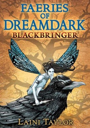 Blackbringer (Faeries of Dreamdark #1)