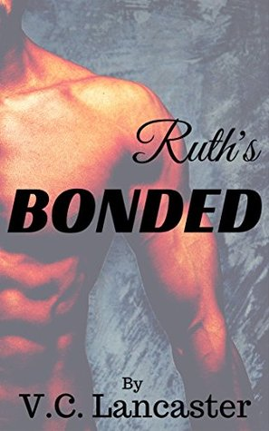 Ruth's Bonded (Ruth & Gron, #1)