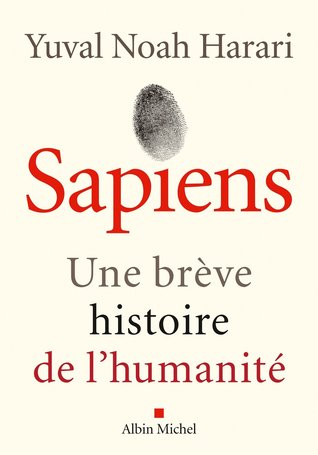 Sapiens : Une brève histoire de l'humanité de Yuval Noah Harari 26722087