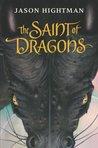 The Saint of Dragons (Simon St George, #1)