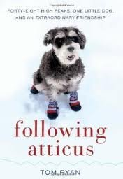 Following Atticus: Forty-Eight High Peaks, One Little Dog, and an Extraordinary Friendship EPUB
