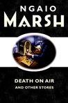 Death on the Air by Ngaio Marsh