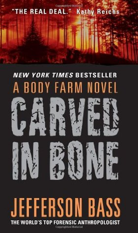Carved in Bone (Body Farm, #1)