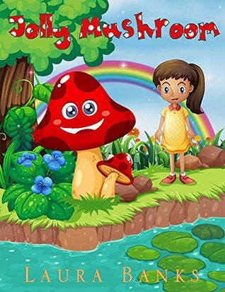 Children's Books: Jolly Mushroom