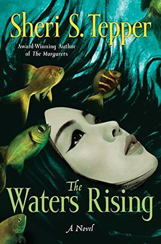 Book Review: Sheri S. Tepper's The Waters Rising