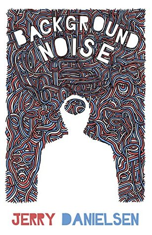Background Noise: Poems, Vignettes and Word Explosions