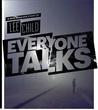 Everyone Talks