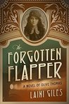 The Forgotten Flapper: A Novel of Olive Thomas (Forgotten Actresses, #1)