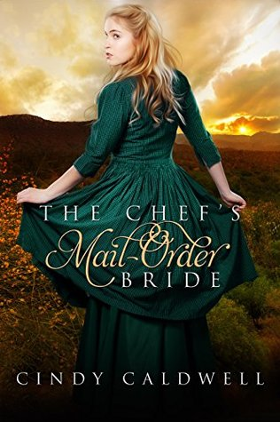The Chef's Mail Order Bride (Wild West Frontier Brides #1)