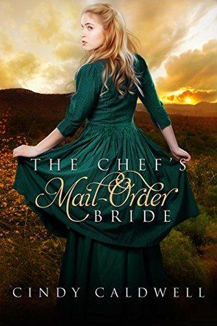 The Chef's Mail Order Bride (Wild West Frontier Brides #1)
